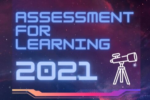Resource Corner: 2021 Assessment for Learning Conference Reflection, Resources & Recordings